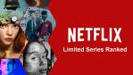 Every Netflix Original Limited Series on Netflix, Ranked