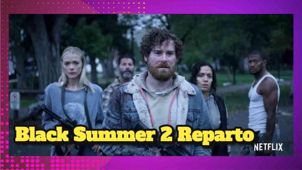 Black Summer 2 Raparto; ACTORES, CAST, ELENCO, REPARTO  de Black Summer Temporada 2