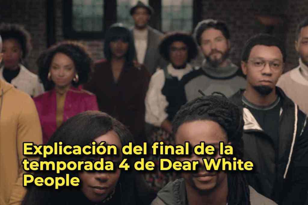 Explicación del final de la temporada 4 de Dear White People