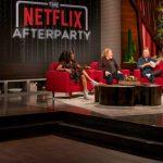 ¿Qué pasó con 'The Netflix Afterparty'?