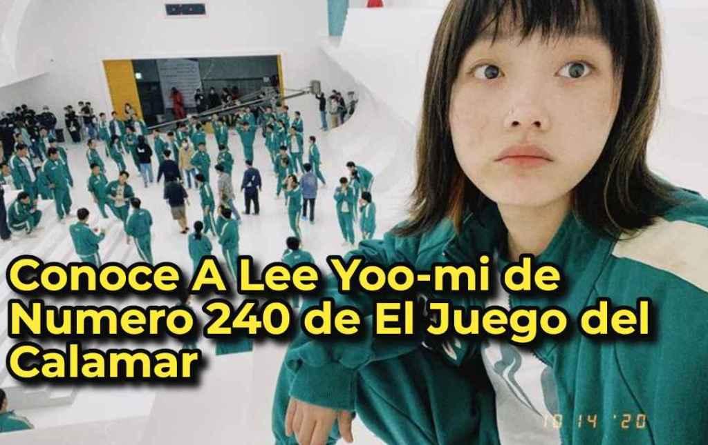 Conoce A Lee Yoo-mi de Numero 240 de El Juego del Calamar