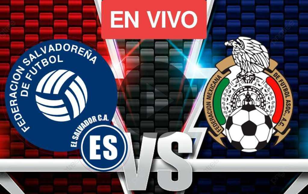 El Salvador vs Mexico En Vivo Online