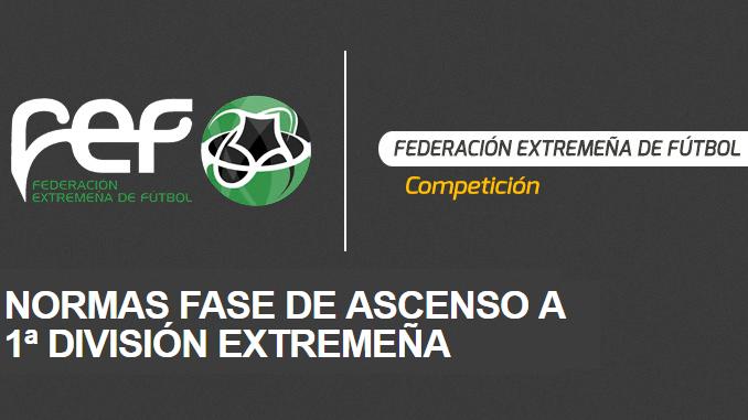 Normas Fase de Ascenso a 1ª División Extremeña