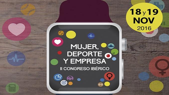 Congreso Iberico, Mujer Deporte y Empresa 2016