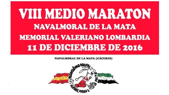 """VII Medio Maratón Navalmoral de la Mata """"Memorial Valeriano Lombardía"""""""