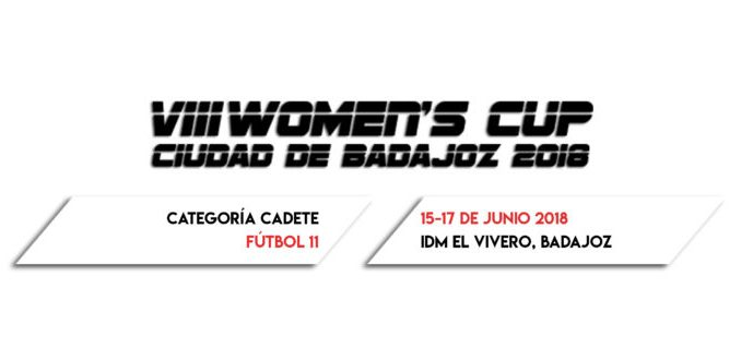 Presentación VIII Women's Cup Ciudad de Badajoz