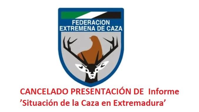"""Cancelada la presentación del Informe """"Situación de la caza en Extremadura"""""""