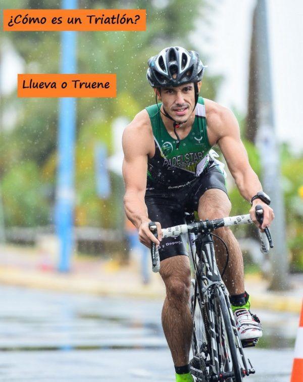 Llueva, truene, haga frío o calor siempre hay que seguir adelante en un triatlón ¡superación!