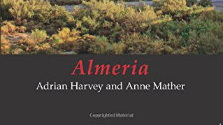 Book review: Classic Geology in Europe 12: Almeria, by Adrian Harvey and Anne Mather
