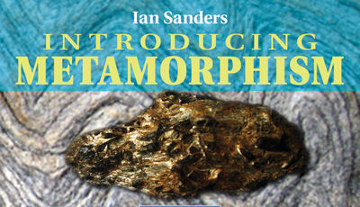 Book review: Introducing Metamorphism, by Ian Sanders