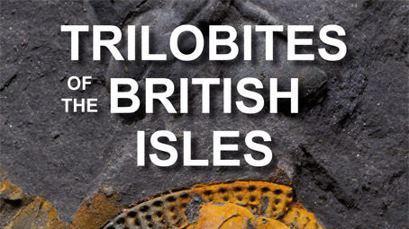 Book review: Trilobites of the British Isles, by Dr Robert Kennedy and Sinclair Stammers