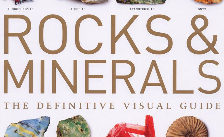 Book review: Rocks and minerals: the definitive visual guide, by Ronald Louis Bonewitz
