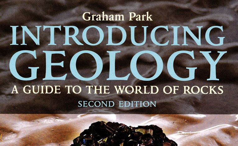 Book review: Introducing Geology – A Guide to the World of Rocks, by Graham Park