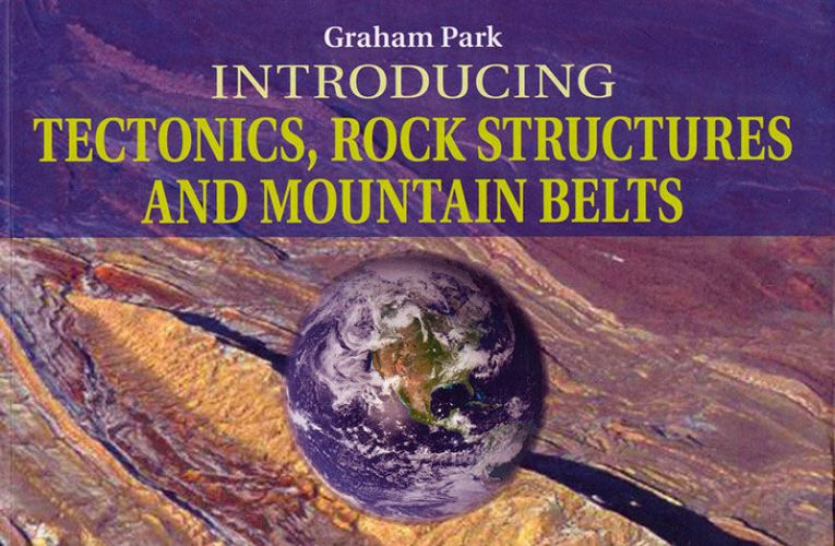 Book review: Introducing Tectonics, Rock Structures and Mountain Belts, by Graham Park