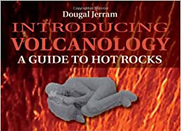 Book review: Introducing volcanology: A guide to hot rocks, by Dougal Jerram