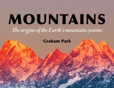Book review: Mountains: The origins of the Earth's mountain systems, by Graham Park