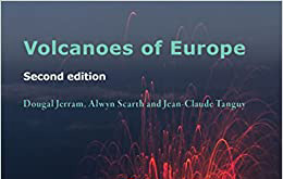 Book review: Volcanoes of Europe (2nd ed), by Dougal J Jerram, Alwyn Scarth and Jean-Claude Tanguy