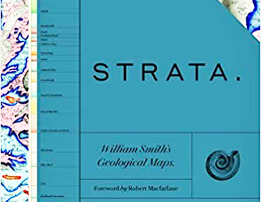 Book review: Strata: William Smith's Geological Maps, with contributions by Oxford University Museum of Natural History, with a foreword by Robert Macfarlane