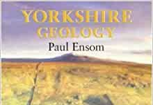 Book review: Yorkshire Geology, by Paul Ensom