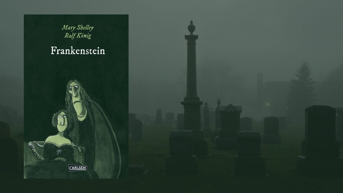 """""""Frankenstein"""" von Ralf König/Mary Shelley"""