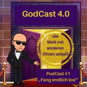 GodCast 4.0 Folge 1