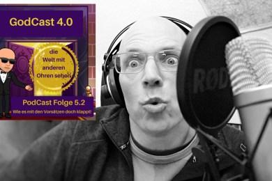 GodCast 4.0 Folge 5.2