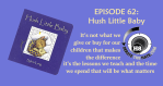 Episode 62 Derate the Hate Podcast : Hush Little Baby