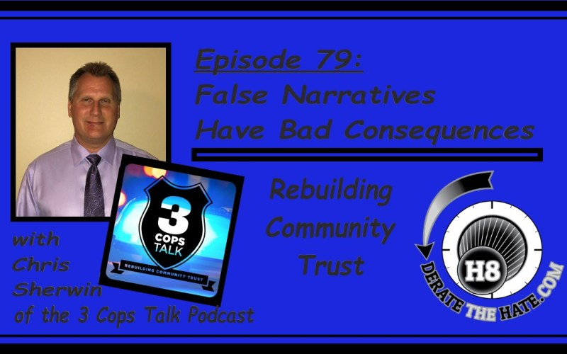 Wilk is joined in Episode 79 of the Derate The Hate podcast by Chris Sherwin of the 3 Cops Talk podcast
