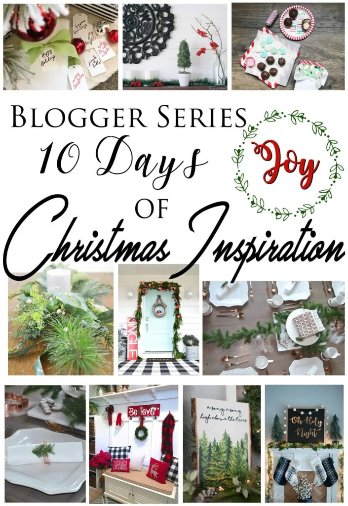 Blogger Series: Ten Days of Christmas Inspiration
