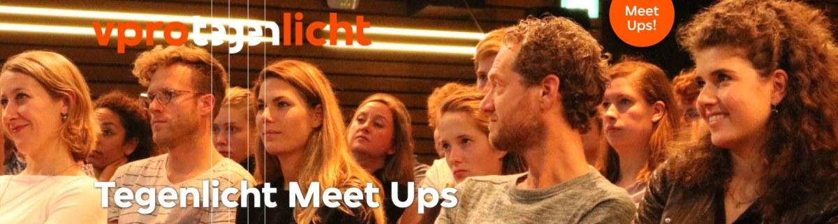 Tegenlicht Meetups weer van start