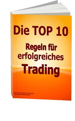 Die Top 10 Regeln für erfolgreiches Trading