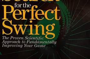 Search for the Perfect Swing