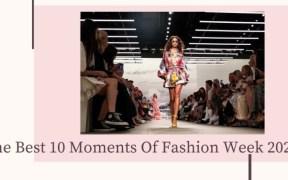 Best Fashion week Moments