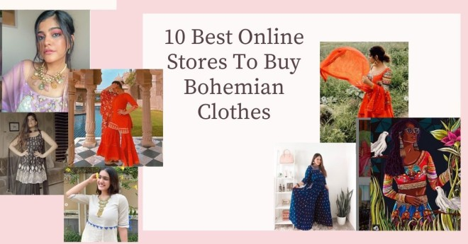 10 Best Online Stores To Buy Bohemian Clothes