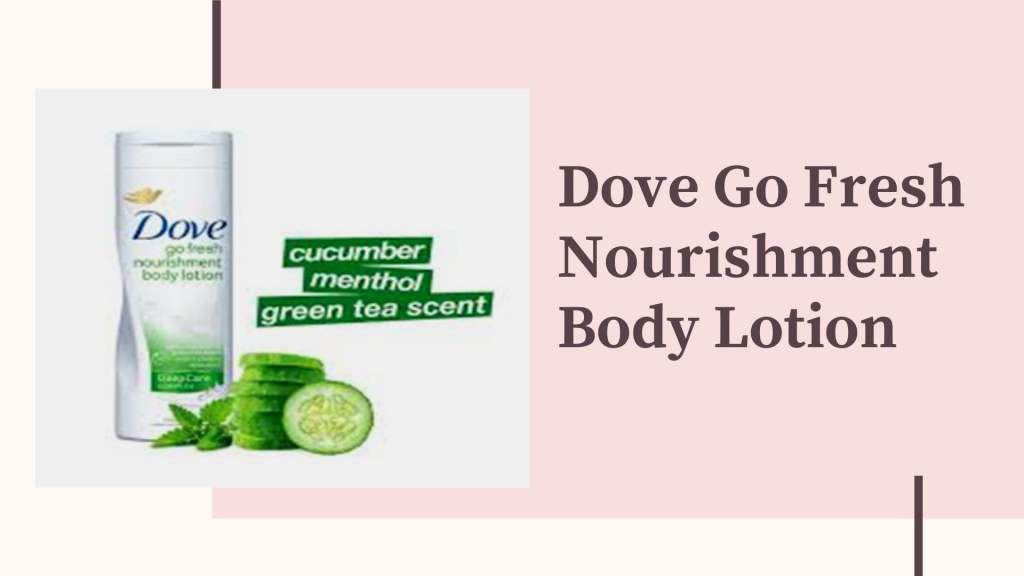 How can I moisturize my body in summer? Dove body lotion for summer_Derje