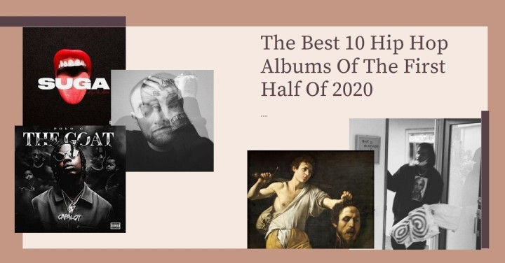 Best Hip Hop Albums Of The First Half Of 2020