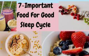 7-Important Food For Good Night Sleep
