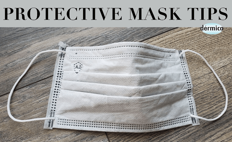 Protective mask skin care tips.