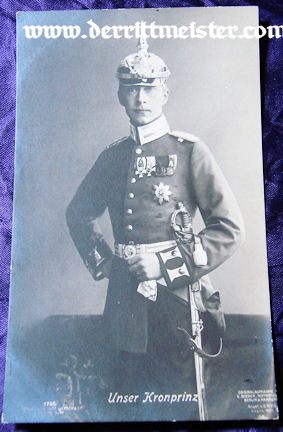 POSTCARD - KRONPRINZ WILHELM - UNIFORM - 1. GARDE-REGIMENT zu FUß - Imperial German Military Antiques Sale