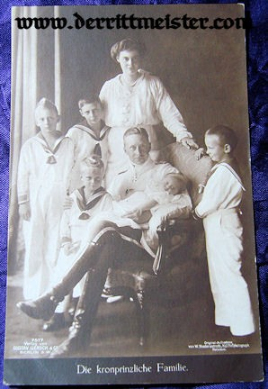POSTCARD - KRONPRINZ WILHELM - FAMILY - Imperial German Military Antiques Sale