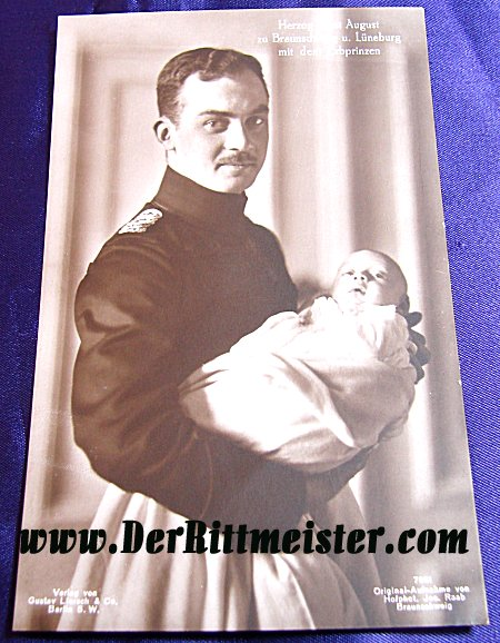 POSTCARD - DUKE (HERZOG) ERNST AUGUST - BRAUNSCHWEIG HOLDING FIRST SON - Imperial German Military Antiques Sale