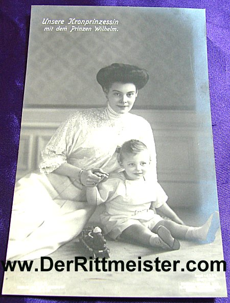POSTCARD - KRONPRINZESSIN CECILIE - OLDEST SON PRINZ WILHELM - Imperial German Military Antiques Sale