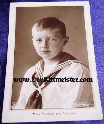 POSTCARD - KRONPRINZ WILHELM'S SON - PRINZ WILHELM - Imperial German Military Antiques Sale