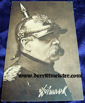 POSTCARD - OTTO von BISMARCK - Imperial German Military Antiques Sale