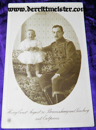 POSTCARD - HERZOG ERNST AUGUST - ELDEST SON - BRAUNSCHWEIG - Imperial German Military Antiques Sale