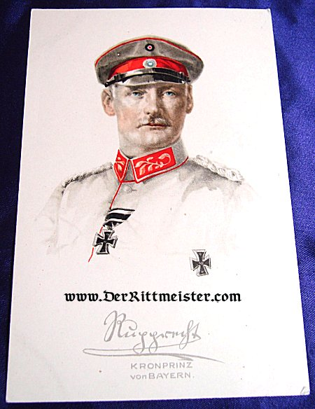 COLORIZED POSTCARD - KRONPRINZ RUPRECHT - BAVARIA - Imperial German Military Antiques Sale