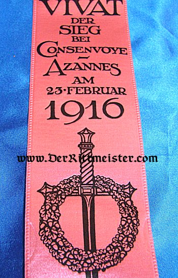 VIVAT RIBBON - BATTLE OF CONSENVOYE & AZANNES - Imperial German Military Antiques Sale