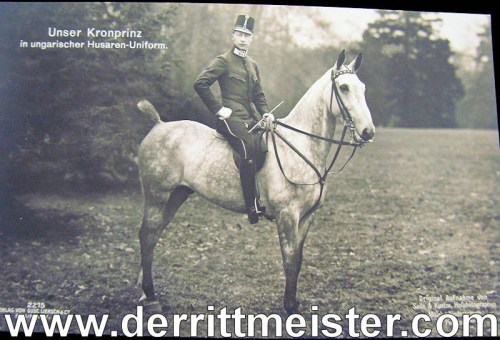 POSTCARD - KRONPRINZ WILHELM MOUNTED - DRESSED AS HUNGARIAN HUSSAR - Imperial German Military Antiques Sale
