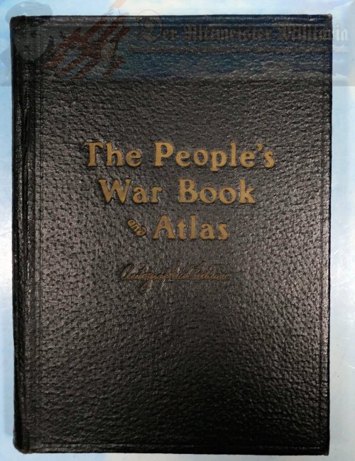BOOK - THE PEOPLES WAR BOOK & ATLAS - AUTOGRAPHED EDITION