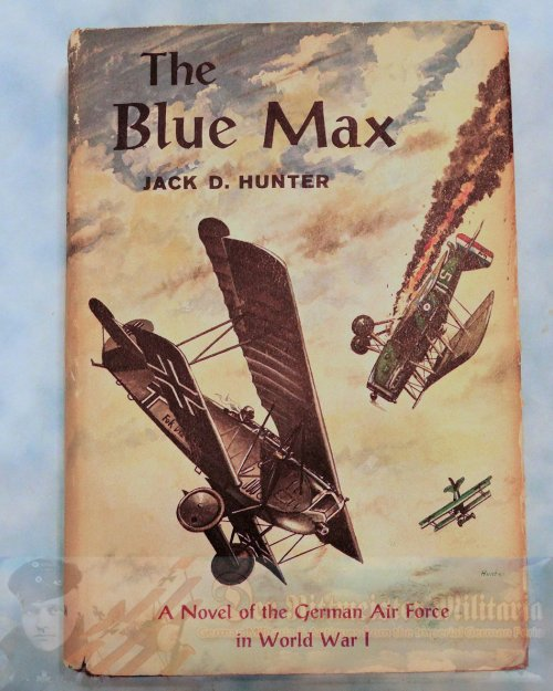 BOOK - THE BLUE MAX - JACK D. HUNTER - FIRST EDITION